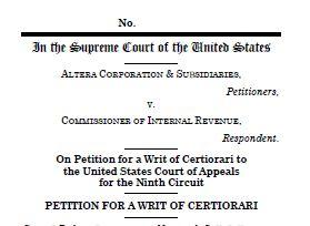 Altera asking the US Supreme Court for a judicial review of the 2019 Decision from the U.S. Court of Appeals concerning the validity of IRS regs. on CCAs