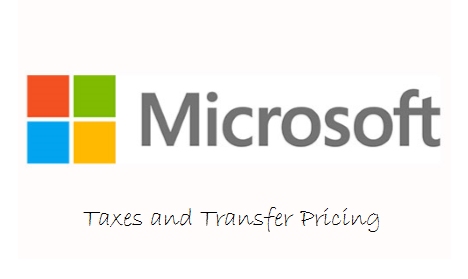 Microsoft - Taxes and Transfer Pricing